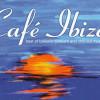 2005 | Café Ibiza Volume Seven